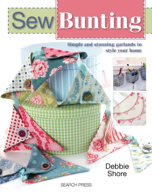 Sew Bunting, Sewing Pattern Book by Debbie Shaw